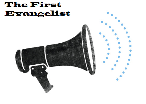 the first evangelist promo